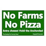 No Farms No Pizza Bumper Sticker