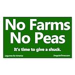 No Farms No Peas Bumper Sticker