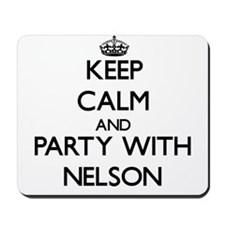 Keep calm and Party with Nelson Mousepad