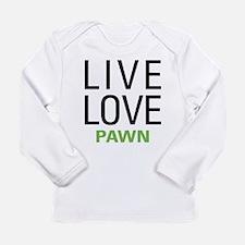 Live Love Pawn Long Sleeve Infant T-Shirt