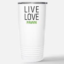 Live Love Pawn Stainless Steel Travel Mug