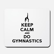 Keep calm and do Gymnastics Mousepad