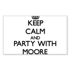 Keep calm and Party with Moore Decal