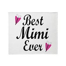 Best Mimi Ever Throw Blanket