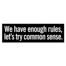 Enough Rules Bumper Bumper Sticker