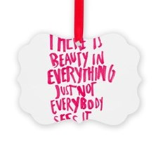 Beauty Quote Ornament