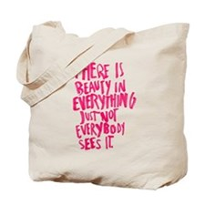 Beauty Quote Tote Bag