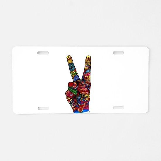 Make Peace Not War Aluminum License Plate