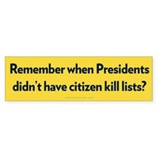 Presidential Kill Lists Bumper Car Sticker