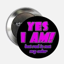 YES I AM! Button