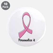 """Breast Cancer Personalize 3.5"""" Button (10 pack)"""