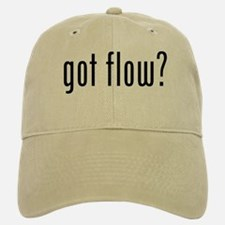 got flow? Baseball Baseball Cap