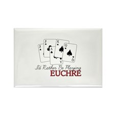 Id Rather Be Playing Euchre Magnets