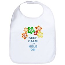 Keep Calm Hele On Bib
