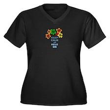 Keep Calm Hele On Plus Size T-Shirt