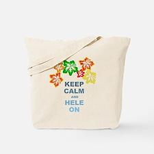Keep Calm Hele On Tote Bag