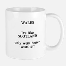 Wales - It's like Scotland only with better weathe