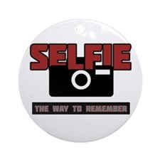 Selfie - The Way to Remember Ornament (Round)