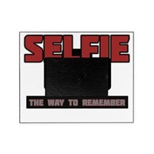 Selfie - The Way to Remember Picture Frame