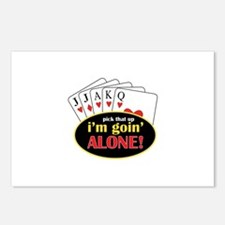 Pick That Up Im Goin Alone Postcards (Package of 8