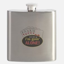Pick That Up Im Goin Alone Flask