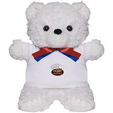 Pick That Up Im Goin Alone Teddy Bear