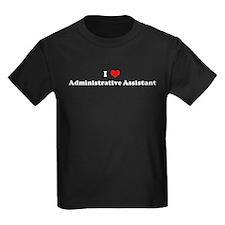 I Love Administrative Assista T