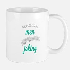 When God Created Men Mugs