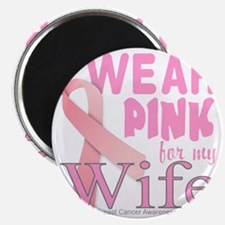 Breast Cancer Awareness for Wife Pink ribbo Magnet