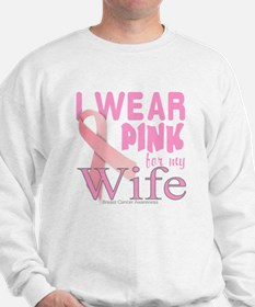 Breast Cancer Awareness for Wife Pink r Sweatshirt