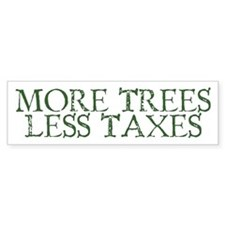 More Trees Bumper Bumper Sticker
