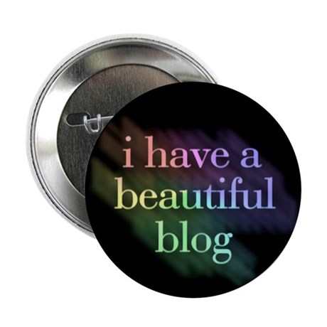"""""""I have a beautiful blog"""" button"""