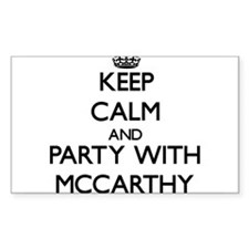 Keep calm and Party with Mccarthy Decal