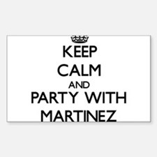Keep calm and Party with Martinez Decal