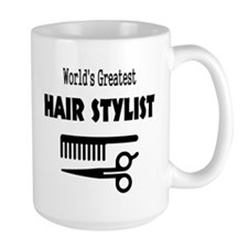 World's Greatest Hair Stylist Mug