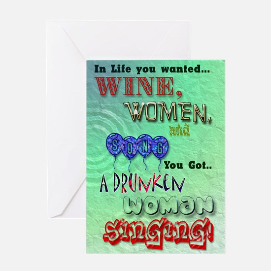 Funny birthday, Wine women and song card Greeting