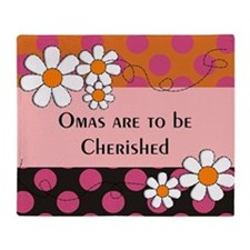 Omas are to be cherished 2 Throw Blanket