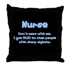 Don't mess with me! Throw Pillow