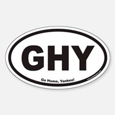 Go Home, Yankee! GHY Euro Oval Decal