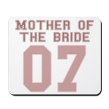 Mother of the Bride 07 Mousepad