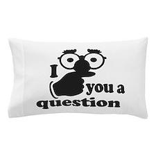 I mustache you a question Pillow Case