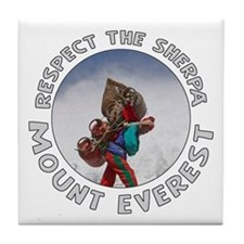 Respect The Sherpa-Everest-1 Tile Coaster