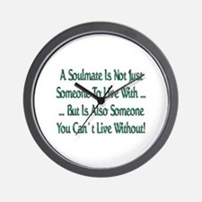 ...A Soulmate Is... Wall Clock