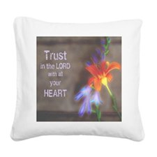 Trust in the Lord Square Canvas Pillow
