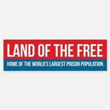 Land of the Free Bumper Bumper Bumper Sticker