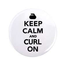 """Keep calm and curl on 3.5"""" Button"""