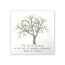 "The Art Of Teaching Square Sticker 3"" x 3"""