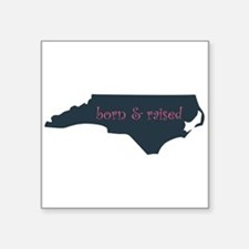 "NC Born & Raised Square Sticker 3"" x 3"""