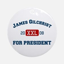 James Gilchrist for President Ornament (Round)