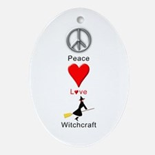 Peace Love Witchcraft Ornament (Oval)